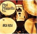 """Pipi Piazzolla trio """"Arca rusa"""""""
